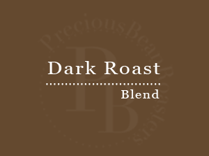 Precious Bean Dark Roast